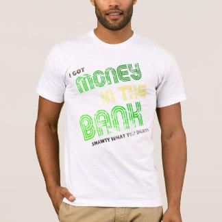 Geld in der Bank T-Shirt