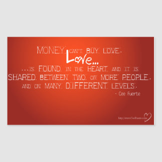 Geld kann Liebe nicht kaufen Rechteckiger Aufkleber