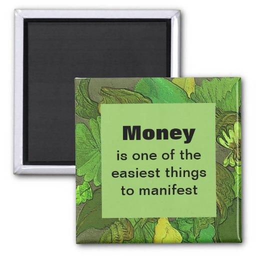 Geld-Magnet. Eine positive Bestätigung Kühlschrankmagnete