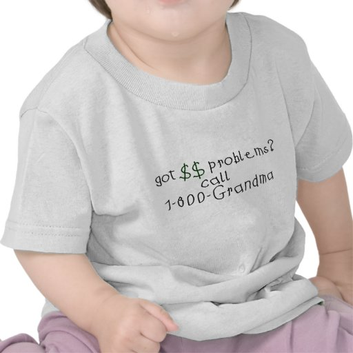 Geldproblem-Anrufgroßmutter T-shirt