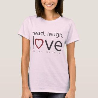 gelesen. Lachen. Liebe T-Shirt