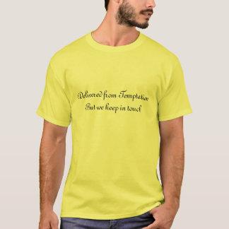 Geliefert von der Versuchung T-Shirt