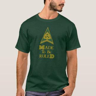 Gemacht angeordnet zu werden T-Shirt