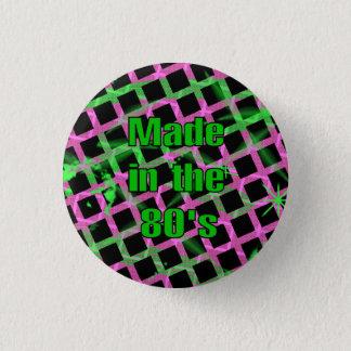 """""""Gemacht in den achtziger Jahren"""" Knopf Runder Button 3,2 Cm"""