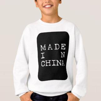 gemacht in der China Sweatshirt