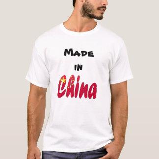 Gemacht in der China T-Shirt