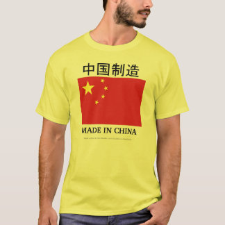 GEMACHT IN DER CHINA T-Shirt