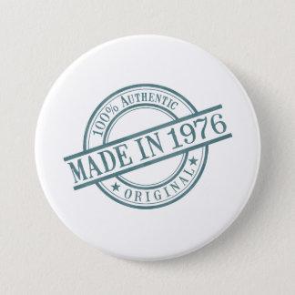 Gemachtes im Jahre 1976 Runder Button 7,6 Cm