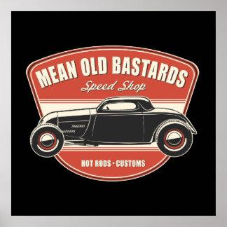 Gemeines altes bastard-Coupé Poster