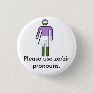Genderqueer Ze/Zir Pronomen-Knöpfe Runder Button 2,5 Cm