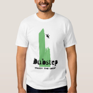 Genießen Sie den Tropfen #4 Dubstep T-shirt