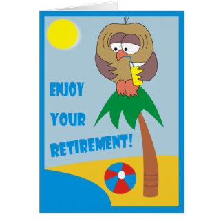 Genießen Sie Ihren Ruhestand! Eule auf den Karte