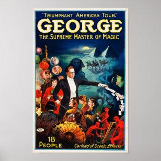 George --Der Oberste Meister des magischen Plakats Poster