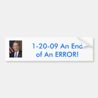 George-W-Bush (PIC), 1-20-09 ein Ende eines Autoaufkleber