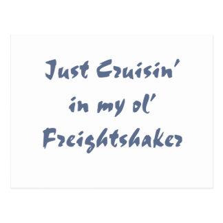 Gerade cruisin in meinem ol Freightshaker Postkarte