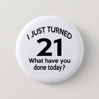Gerade gedrehte 21 runder button 5,7 cm