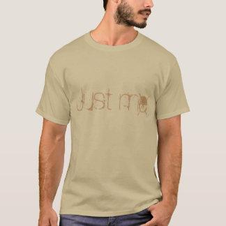 Gerade ich T-Shirt