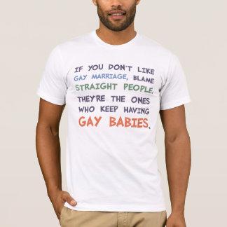 Gerade Leute haben homosexuelle Babys T-Shirt
