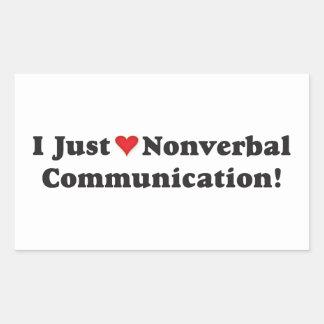 Gerade nonverbale Kommunikation der Liebe I! Rechteckiger Aufkleber