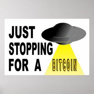 Gerade, stoppend für ein Bitcoin Poster