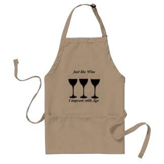 Gerade wie Wein verbessere ich mit Alter Schürzen