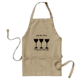 Gerade wie Wein verbessere ich mit Alter Schürze