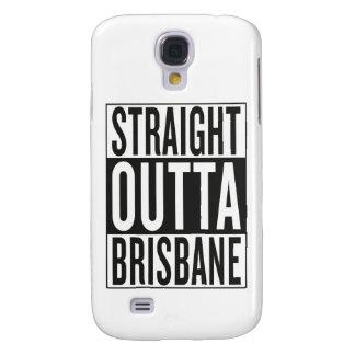 gerades outta Brisbane Galaxy S4 Hülle