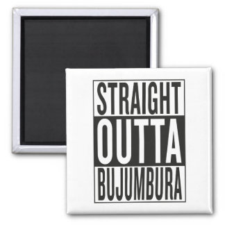 gerades outta Bujumbura Quadratischer Magnet