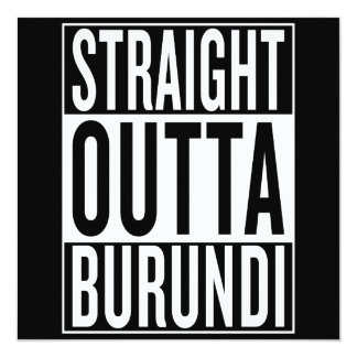 gerades outta Burundi Karte