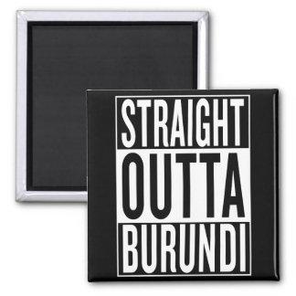gerades outta Burundi Quadratischer Magnet