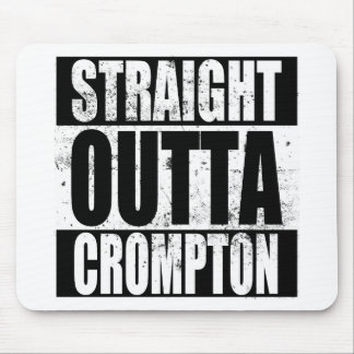 Gerades Outta Crompton (Oldham) Mousepad