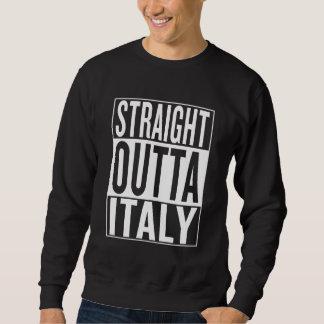 gerades outta Italien Sweatshirt