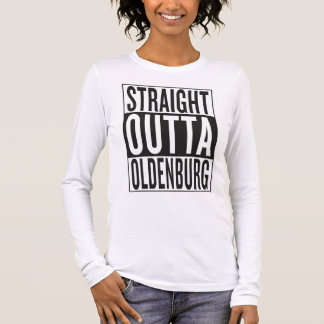 gerades outta Oldenburg Langarm T-Shirt