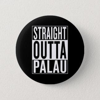 gerades outta Palau Runder Button 5,1 Cm