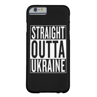 gerades outta Ukraine Barely There iPhone 6 Hülle