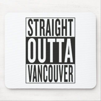 gerades outta Vancouver Mousepads
