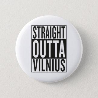 gerades outta Vilnius Runder Button 5,7 Cm