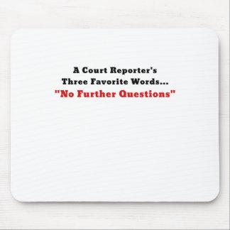 Gerichtsschreiber drei Lieblingswörter kein Mousepad