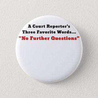 Gerichtsschreiber drei Lieblingswörter kein Runder Button 5,1 Cm