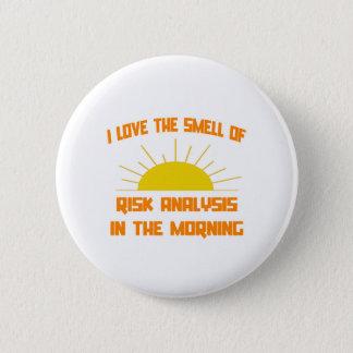 Geruch der Risiko-Analyse morgens Runder Button 5,1 Cm
