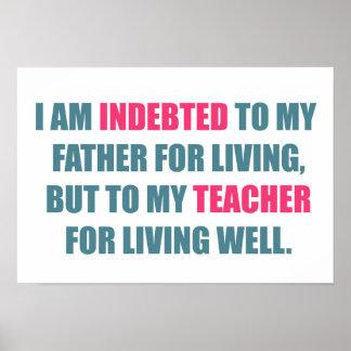 Geschenk | des Lehrers Tagesverschuldet zum Lehrer Poster