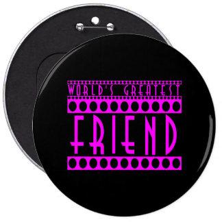 Geschenke für Freunde: Der bestste Freund der Welt Button