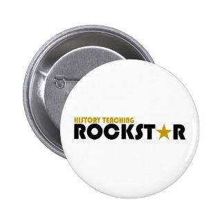 Geschichte die Rockstar unterrichtet Button