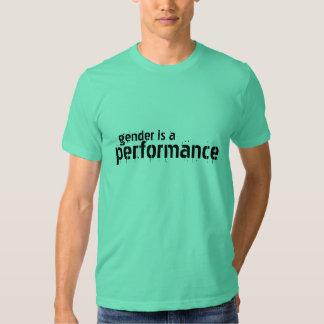 Geschlecht ist eine Leistung T Shirt
