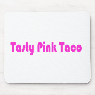 Geschmackvoller rosa Taco Mousepad