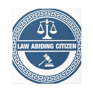 Gesetzestreuer Bürger Notizblock