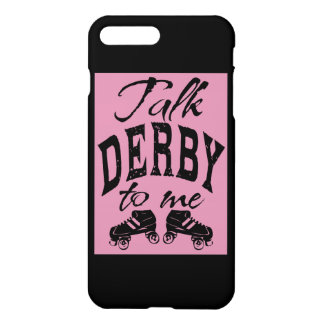 Gespräch Derby zu mir, Rolle Derby iPhone 7 Plus Hülle