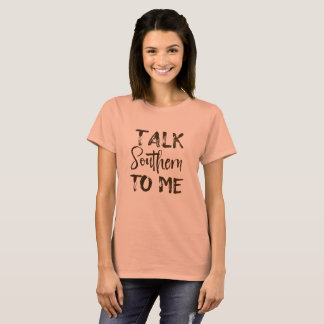 Gespräch südlich zu mir Zitat T-Shirt