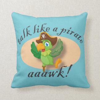 Gespräch wie ein Piraten-Papagei Kissen