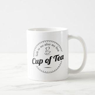 Gespräch zu mir nach meiner ersten Tasse Tee